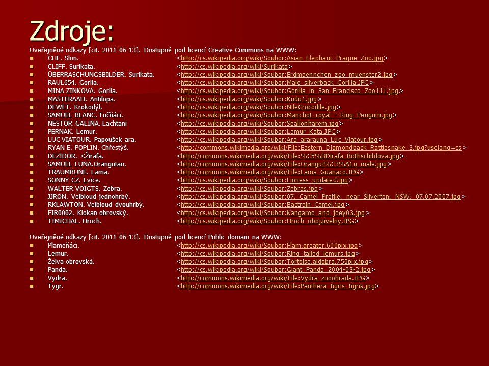 Zdroje: Uveřejněné odkazy [cit. 2011-06-13]. Dostupné pod licencí Creative Commons na WWW: